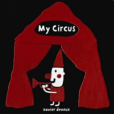My Circus 9780802721556
