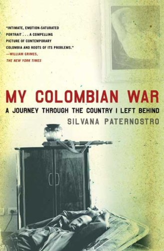 My Colombian War: A Journey Through the Country I Left Behind 9780805088601