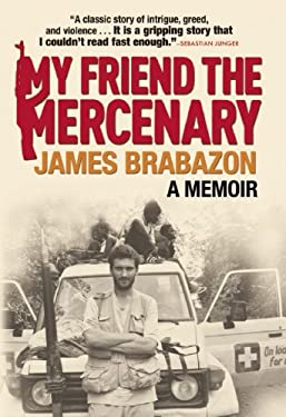 My Friend the Mercenary 9780802119759
