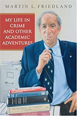 My Life in Crime and Other Academic Adventures 9780802097903