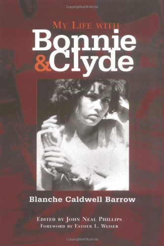 My Life with Bonnie and Clyde 9780806136257