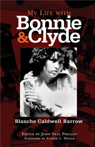 My Life with Bonnie and Clyde 9780806137155
