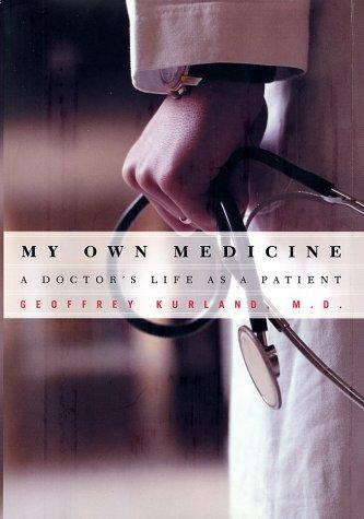 My Own Medicine 9780805071719