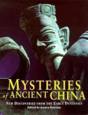 Mysteries of Ancient China: New Discoveries from the Early Dynasties 9780807614129