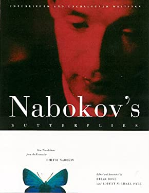 Nabokov's Butterflies: Unpublished and Uncollected Writings 9780807085400