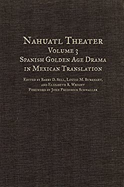 Nahuatl Theater: Spanish Golden Age Drama in Mexican Translation