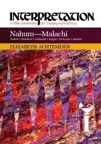 Nahum--Malachi: Interpretation: A Bible Commentary for Teaching and Preaching 9780804231299