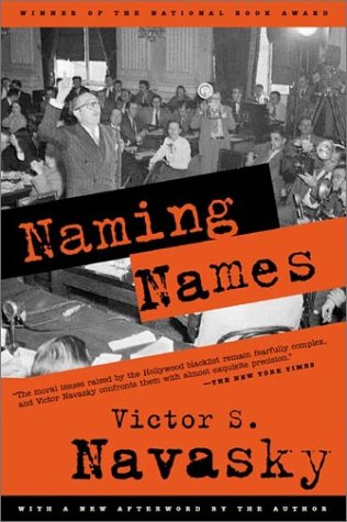 Naming Names: With a New Afterword by the Author 9780809001835