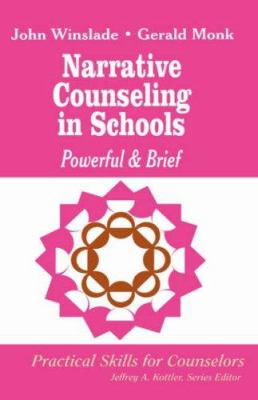 Narrative Counseling in Schools: Powerful & Brief 9780803966239