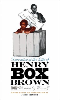 Narrative of the Life of Henry Box Brown 9780807858905