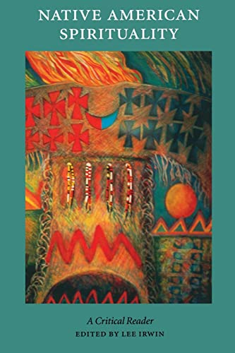 Native American Spirituality: A Critical Reader 9780803282612