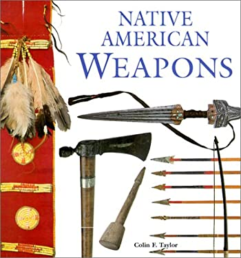Native American Weapons 9780806133461