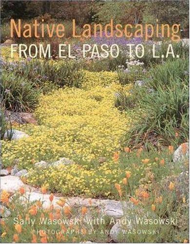 Native Landscaping from El Paso to L.A. 9780809225118