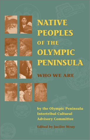 Native Peoples of the Olympic Peninsula: Who We Are 9780806133942