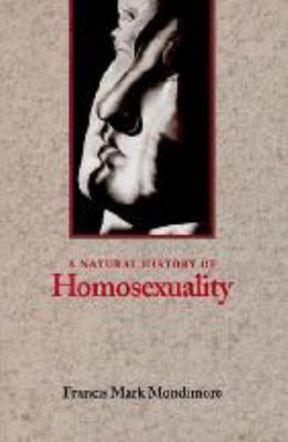Natural History of Homosexuality 9780801854408