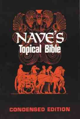 Nave's Topical Bible Condensed 9780802400307