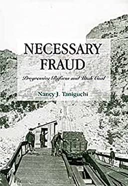 Necessary Fraud: Defective Law, Monopoly, and Utah Coal 9780806128184
