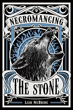 Necromancing the Stone 9780805090994