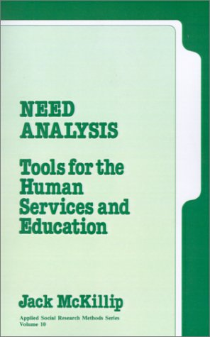 Need Analysis: Tools for the Human Services and Education 9780803926486
