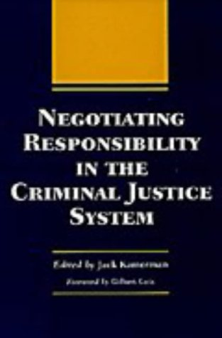 Negotiating Responsibility in the Criminal Justice System 9780809322114