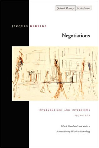 Negotiations: Interventions and Interviews, 1971-2001 9780804738927