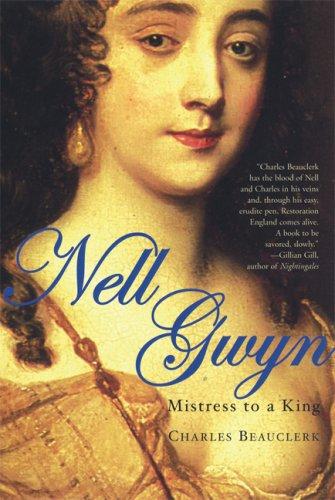 Nell Gwyn: Mistress to a King 9780802142740