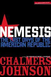 Nemesis: The Last Days of the American Republic 3289657