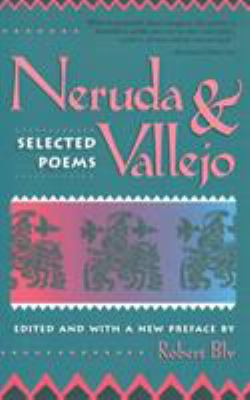 Neruda and Vallejo: Selected Poems 9780807064894