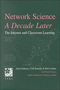 Network Science, a Decade Later: The Internet and Classroom Learning 9780805834253
