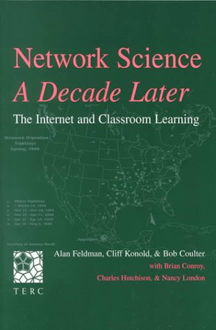 Network Science, a Decade Later: The Internet and Classroom Learning 9780805834260
