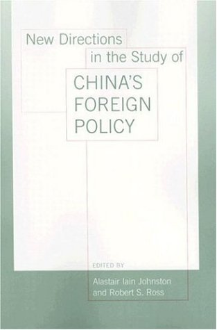 New Directions in the Study of China's Foreign Policy 9780804753630