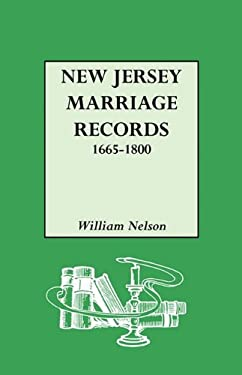 New Jersey Marriage Records, 1665-1800 9780806302546