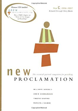 New Proclamation Year C, 2006-2007: Advent Through Holy Week [With Demo CD] 9780800642556