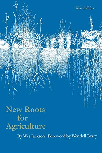 New Roots for Agriculture (New Edition) 9780803275621