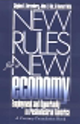 New Rules for a New Economy: Employment and Opportunity in Post-Industrial America 9780801486586