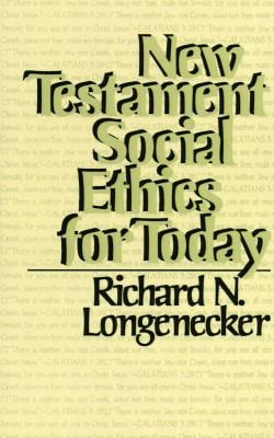 New Testament Social Ethics for Today 9780802819925
