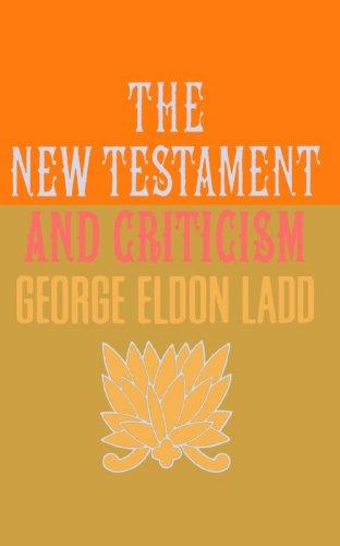 New Testament and Criticism 9780802816801