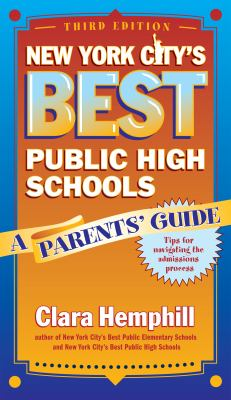 New York City's Best Public High Schools: A Parents' Guide 9780807748206