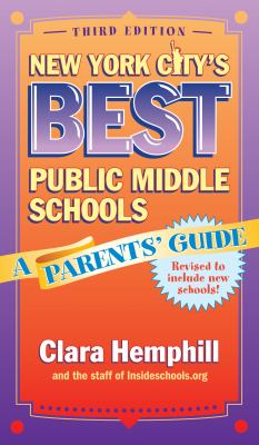 New York City's Best Public Middle Schools: A Parents' Guide 9780807749104