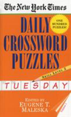 New York Times Daily Crossword Puzzles (Tuesday), Volume I 9780804115803