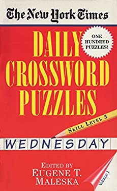 New York Times Daily Crossword Puzzles (Wednesday), Volume I 9780804115810