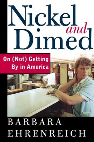 Nickel and Dimed: On (Not) Getting by in America 9780805063882