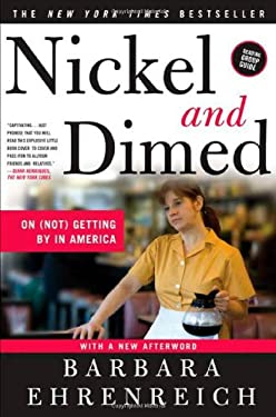 Nickel and Dimed: On (Not) Getting by in America 9780805088380