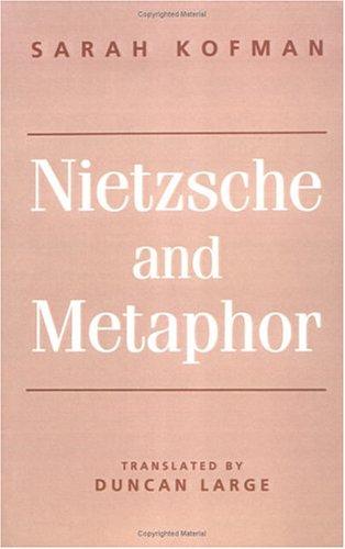 Nietzsche and Metaphor 9780804721868