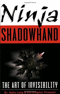 Ninja Shadowhand: The Art of Invisibility 9780806526072