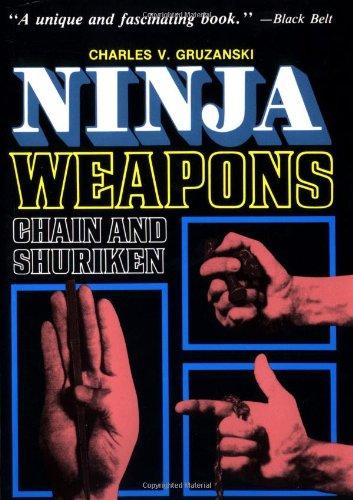 Ninja Weapons Ninja Weapons: Chain and Shuriken Chain and Shuriken