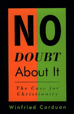 No Doubt about It: The Case for Christianity 9780805416473