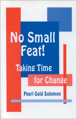 No Small Feat!: Taking Time for Change 9780803962811