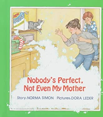 Nobody's Perfect, Not Even My Mother