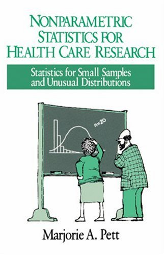 Nonparametric Statistics in Health Care Research: Statistics for Small Samples and Unusual Distributions 9780803970397
